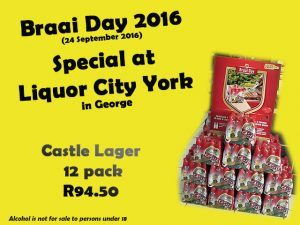 Braai Day Special at Liquor City York in George