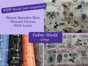 New Stock Just Unpacked at Fabric World in George